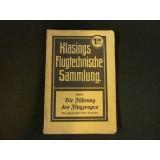 Klasings Flugtechnische Sammlung - Band 7 - Die Führung des Flugzeuges - 1917