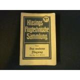 Klasings Flugtechnische Sammlung - Band 8 - Das moderne Flugzeug - 1917