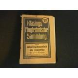 Klassings Flugtechnische Sammlung - Band 10 - Werkstättenarbeit am Flugzeug, 1918