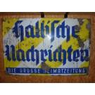 """Emailleschild """"Hallische Nachrichten"""" 117 x 77 cm Anfang 40er Jahre"""